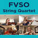 Stay-at-Home Concert #14: FVSO String Quartet